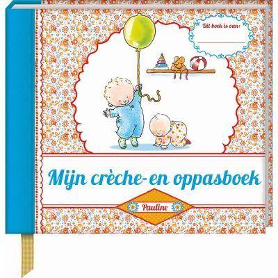 Pauline Oud - Mijn creche en oppasboek - voorkant - invulboekjes.nl