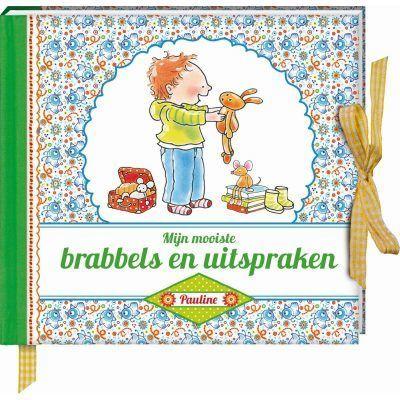 Pauline Oud - Mijn mooiste brabbels en uitspraken - voorkant - invulboekjes.nl