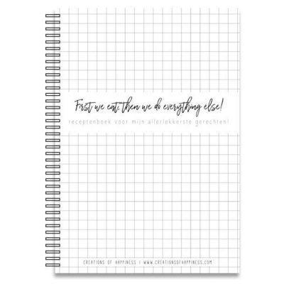 Creations of Happiness - Receptenboek First we eat - voorkant - invulboekjes.n