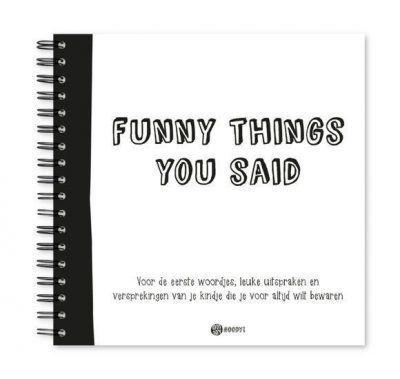 Oh My Goody - Uitsprakenboekje Funny things you said - invulboekjes.nl