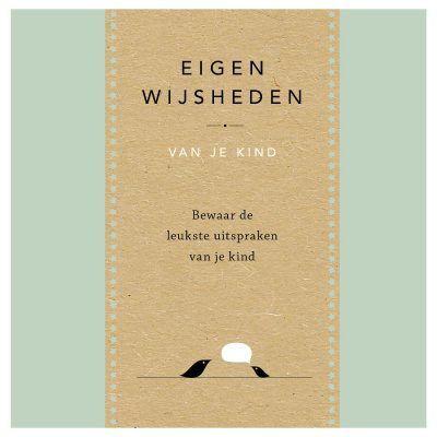 Elma van Vliet – Eigen wijsheden van je kind Uitsprakenboekje