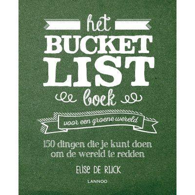 Het bucketlist boek voor een groene wereld Bucketlist boek