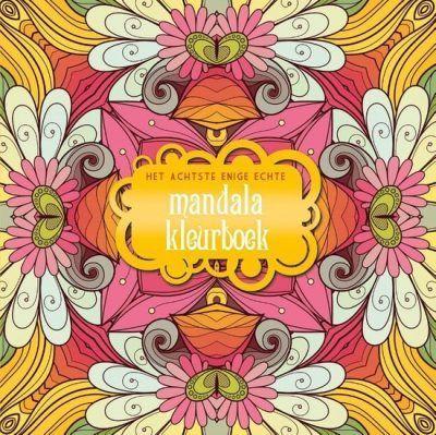 Het achtste enige echte mandala kleurboek Het enige echte mandala kleurboek