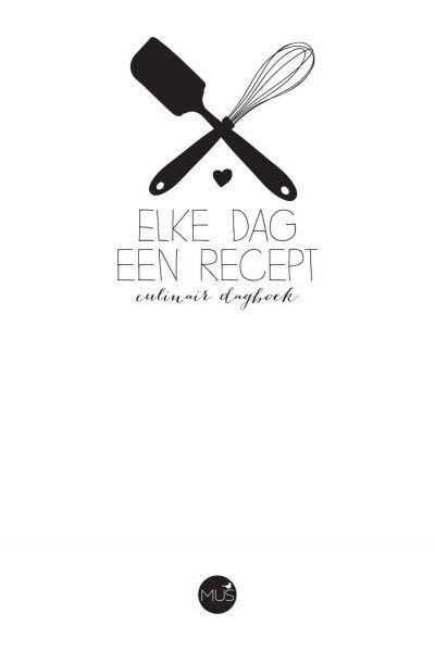Dagboek Elke dag een recept Dagboek