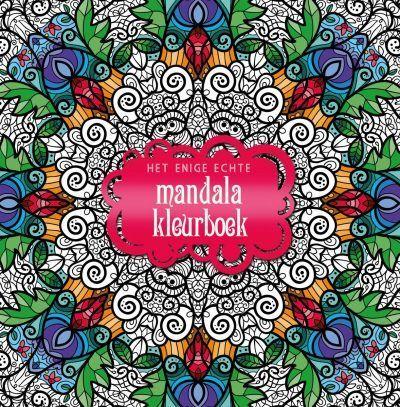 Het enige echte mandala kleurboek Het enige echte mandala kleurboek