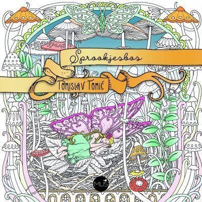 Sprookjesbos kleurboek Kleurboek voor volwassenen