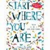 Start where you are Dagboek Dagboek voor volwassenen
