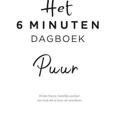 Het 6 minuten dagboek – PUUR 6 minuten dagboek