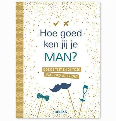 Hoe goed ken jij je man? Invulboek Cadeauboek voor partner