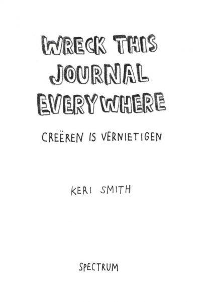 Wreck this journal everywhere Dagboek voor jongens
