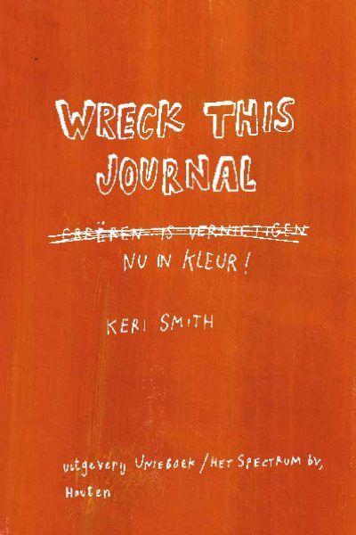 Wreck this journal, nu in kleur! Dagboek voor jongens
