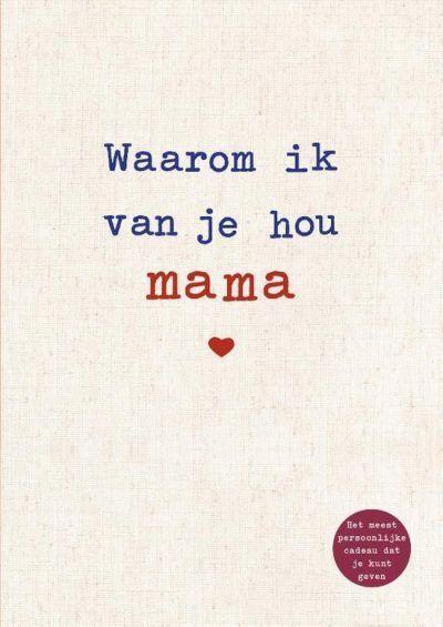 Waarom ik van je hou mama invulboekje – Alexandra Reinwarth Cadeauboek voor moeder