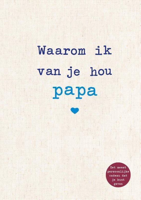 Waarom ik van je hou papa invulboekje – Alexandra Reinwarth Boek vaderdag