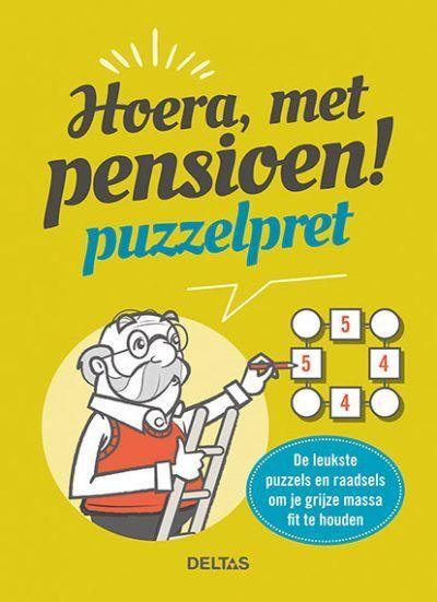 Hoera, met pensioen! Puzzelpret Boek pensioen