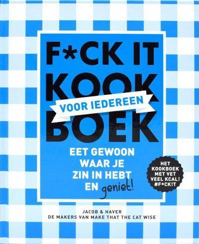 F*ck-it list kookboek voor iedereen Bucketlist boek