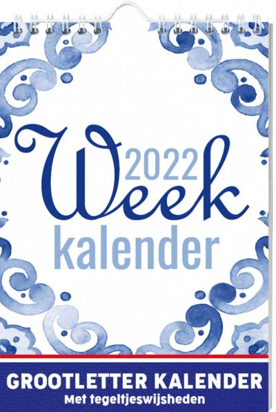 Tegeltjeswijsheden Grootletter Weekkalender 2022 Jaarkalender