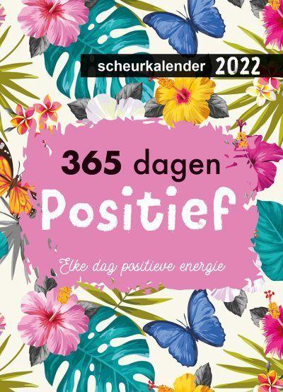 365 dagen positief Scheurkalender 2022 Kalenders voor 2022