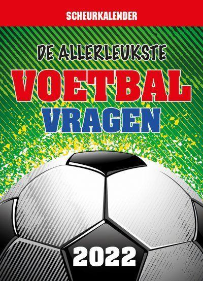 De allerleukste voetbalvragen Scheurkalender 2022 Kalenders voor 2022