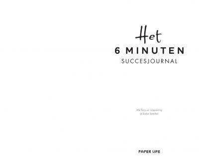 Het 6 minuten succesjournal 6 minuten dagboek